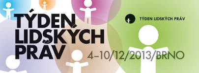 V Brně začal 11. ročník Týdne lidských práv