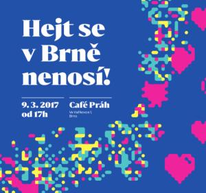 Hejt se v Brně nenosí