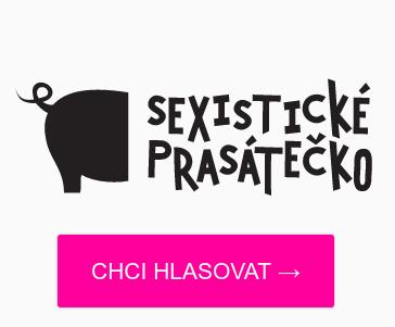 Deváté Sexistické prasátečko: Začíná hlasování o nejtrapnější diskriminační reklamu
