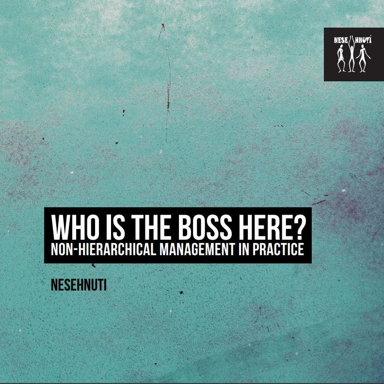 Who Is The Boss Here? Non-hierarchical Management in Practice