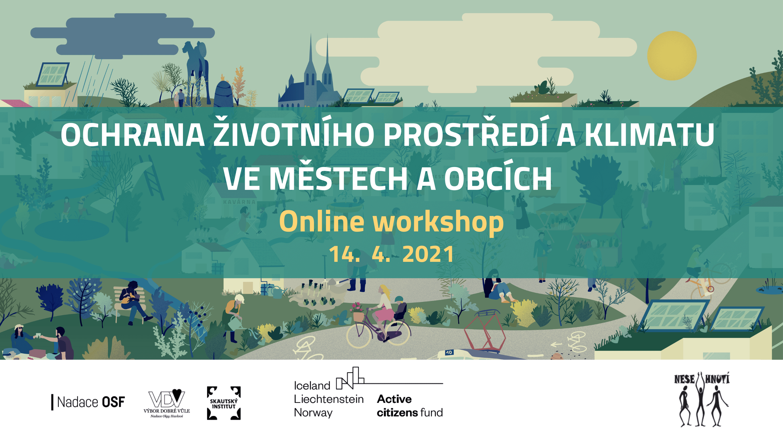 ONLINE WORKSHOP: Ochrana životního prostředí a klimatu v územním plánování měst a obcí – Středočeský kraj